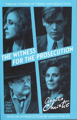 The Witness for the Prosecution: And Other Stories [TV tie-in edition]