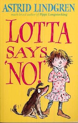 Lotta says NO