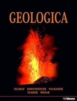Geologica : krafterna som formar vår jord