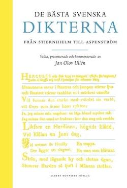 De bästa svenska dikterna : från Stiernhielm till Aspenström
