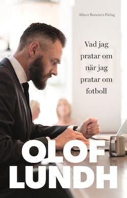 Vad jag pratar om när jag pratar om fotboll