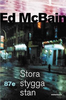 Stora stygga stan : en polisroman från 87:e
