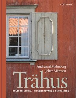 Trähus : kulturhistoria byggnadsvård renovering