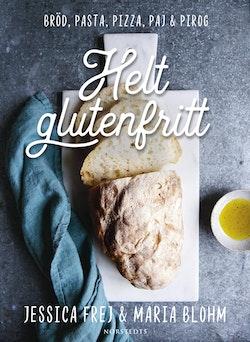 Helt glutenfritt : bröd, pasta, pizza, paj & pirog