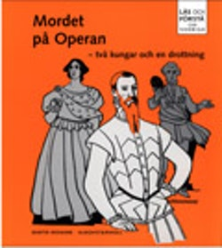 Läs och förstå Mordet på operan