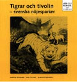 Läs och förstå Tigrar och tivolin