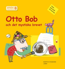 Språkförståelse Häfte B Otto Bob och det mystiska brevet