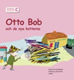Språkförståelse Häfte C Otto Bob och de nya katterna