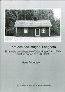 Torp och backstugor i Länghem : en studie av bebyggelseförändringar från 1600-talet till början av 1900-talet