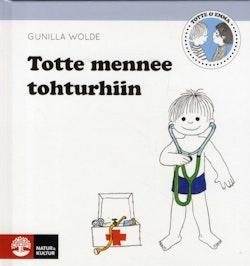 Totte mennee tohturhiin / Totte går till doktorn