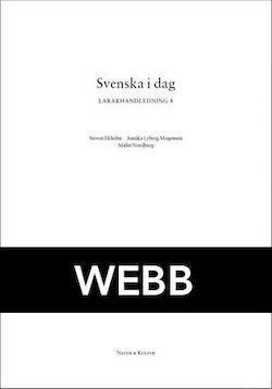 Svenska i dag 8 Lärarhandledning Webb