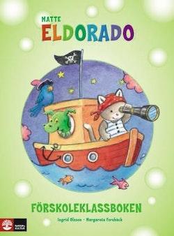 Matte Eldorado : förskoleklassboken