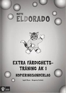 Eldorado, matte Eldorado Extra färdighetsträning åk 1, kopieringsunderlag