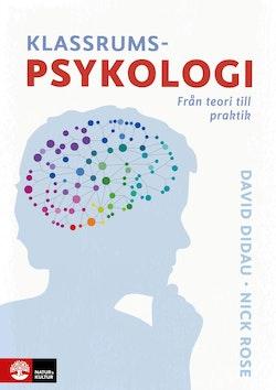 Klassrumspsykologi : Från teori till praktik