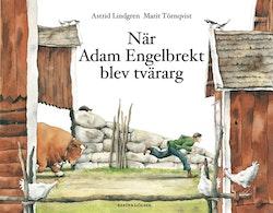 När Adam Engelbrekt blev tvärarg