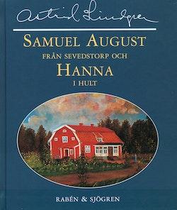 Samuel August från Sevedstorp och Hanna i Hult : barndomsminnen och essäer