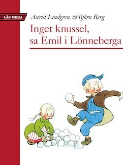 Inget knussel, sa Emil i Lönneberga