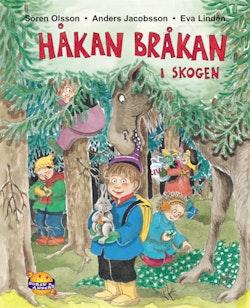 Håkan Bråkan i skogen