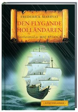 Den flygande holländaren : återberättad av Maj Bylock
