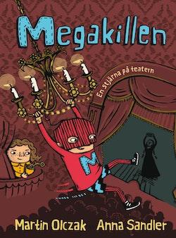 Megakillen. En stjärna på teatern