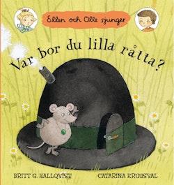 Var bor du lilla råtta? : Ellen och Olle sjunger