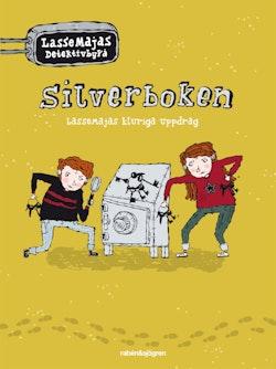 Silverboken : LasseMajas kluriga uppdrag