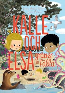 Kalle och Elsa gräver en fälla
