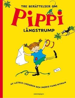 Tre berättelser om Pippi Långstrump