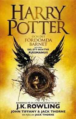 Harry Potter och det fördömda barnet. Del ett och två