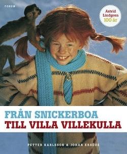 Från snickerboa till Villa Villekulla : Astrid Lindgrens filmvärld