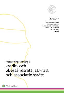 Författningssamling i kredit- och obeståndsrätt, EU-rätt och associationsrätt : 2016/17