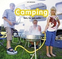 Camping : vem, hur och varför