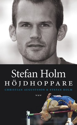 Stefan Holm : höjdhoppare