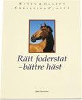Rätt foderstat bättre häst