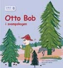 Ordförståelse B, Otto Bob i svampskogen