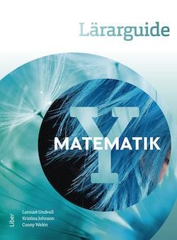 Matematik Y Lärarguide - med bedömningsstöd och extramaterial
