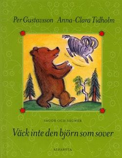 Väck inte den björn som sover : Sagor och sägner