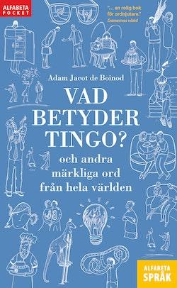 Vad betyder Tingo? och andra märkliga ord från hela världen