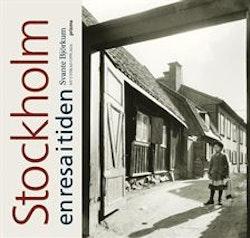 Stockholm : en resa i tiden