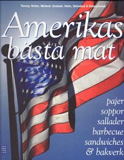 Amerikas bästa mat : pajer, soppor, sallader, barbecue, sandwiches & bakverk