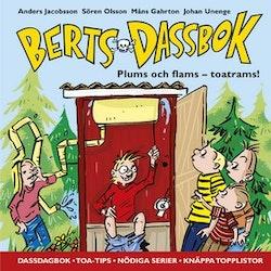 Berts dassbok - Plums och flams - toatrams!