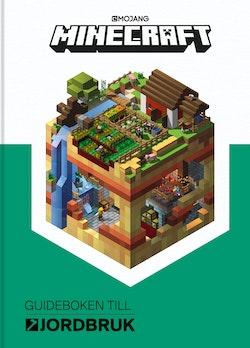 Minecraft : guideboken till jordbruk