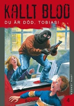 Du är död, Tobias! / se paket 9789162299545
