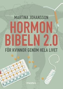 Hormonbibeln 2,0 : för kvinnor genom hela livet