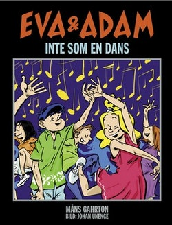 Eva & Adam: Inte som en dans