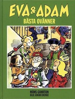 Eva & Adam III: Bästa ovänner