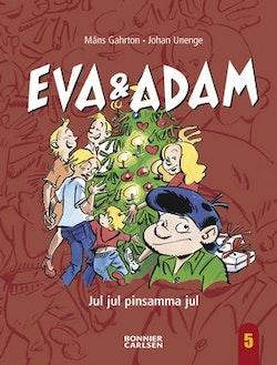 Eva & Adam. Jul jul pinsamma jul
