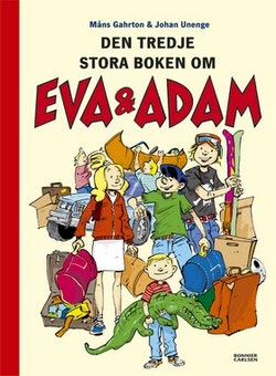 Eva & Adam reser bort : den tredje stora boken