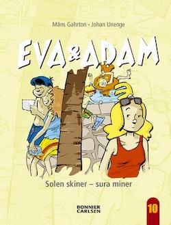 Eva och Adam : solen skiner - sura miner