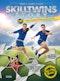 SkillTwins : the story - vårt stora fotbollsäventyr